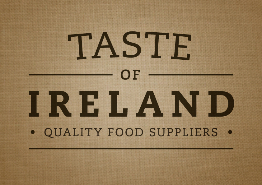 WELCOME TO TASTE OF IRELAND
